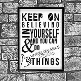 Motivational Inspirierende positiven Believeing in Sie zitieren Poster Bild Kunstdruck Wand 20–A4(21x 30cm)