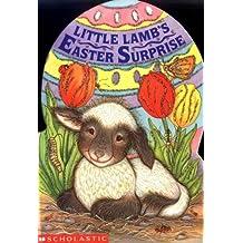 Little Lamb's Easter Surprise (Sparkling Egg Books) by Lucinda McQueen (1999-02-01)