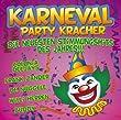 Karneval Party Kracher