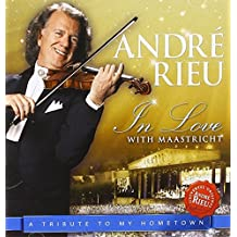 In Love With Maastricht-A Tribute to My Hometown by Andre Rieu