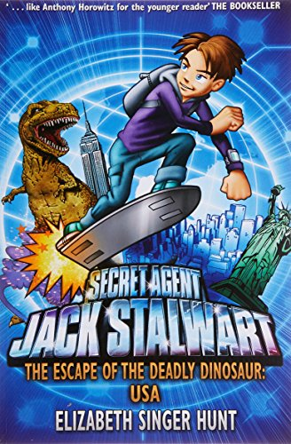 Jack Stalwart: The Escape of the Deadly Dinosaur: USA: Book 1