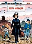 Les Tuniques Bleues - Tome 54 - Miss...