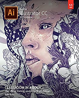 Adobe Illustrator CC Classroom in a Book (2015 release) (English ...