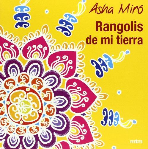 Rangolis de mi tierra (Mandalas (mtm)) por ASHA MIRÓ