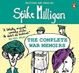 Spike Milligan: The Complete War Memoirs (Spike Milligan War Memoirs)
