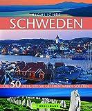 Highlights Schweden: Die 50 Ziele, die Sie gesehen haben sollten - Petra Woebke, Thomas Krämer
