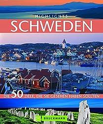 Highlights Schweden: Die 50 Ziele, die Sie gesehen haben sollten