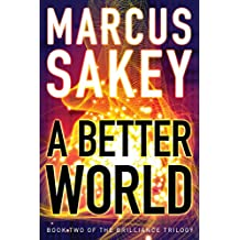 A Better World (The Brilliance Trilogy Book 2) (English Edition)