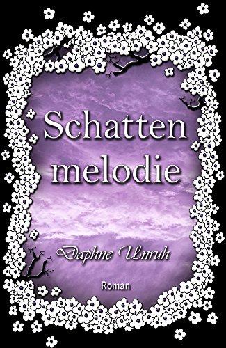 Buchseite und Rezensionen zu 'Schattenmelodie (Zauber der Elemente 2)' von Daphne Unruh