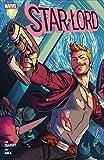 Star-Lord: ein Held auf Abwegen: Bd. 1 (2. Serie)