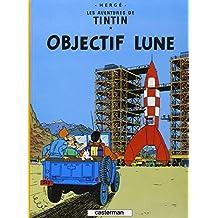 Les Aventures de Tintin, Tome 16 : Objectif Lune