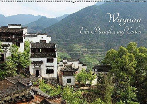 Wuyuan - Ein Paradies auf Erden (Wandkalender 2019 DIN A2 quer): Wuyuan besticht durch atemberaubende Landschaften und gelebte Tradition. (Monatskalender, 14 Seiten )