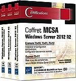 MCSA Windows Server 2012 R2 - Coffret de 3 livres - Préparation aux examens 70-410, 70-411, 70-412 et 70-417...