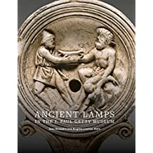 Ancient Lamps in the J. Paul Getty Museum
