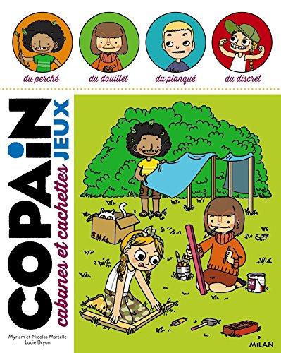 Copain - Cabanes et cachettes