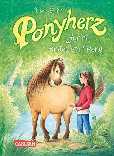 Anni findet ein Pony (Ponyherz, Band 1)