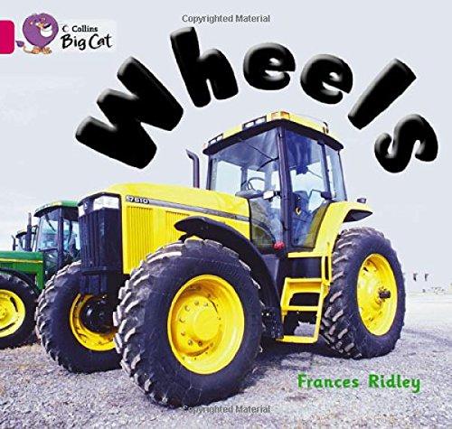 Wheels: Band 01b/Pink B (Collins Big Cat) (Cat Wheel Company)