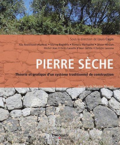 Pierre sche : thorie et pratique: D''un systme traditionnel de construction