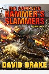 The Complete Hammer's Slammers: Volume 1 (Hammer's Slammers Volumes) Kindle Edition