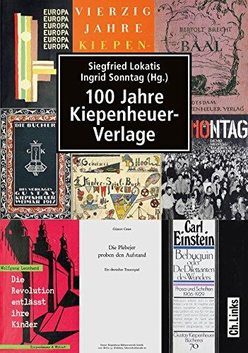100 Jahre Kiepenheuer-Verlage (Politik & Zeitgeschichte)