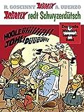 Asterix redt Schwyzerdütsch: Der große Mundart-Sammelband - René Goscinny, Albert Uderzo