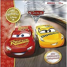 Cars 3 (Mis lecturas Disney): (Con pictogramas y actividades)