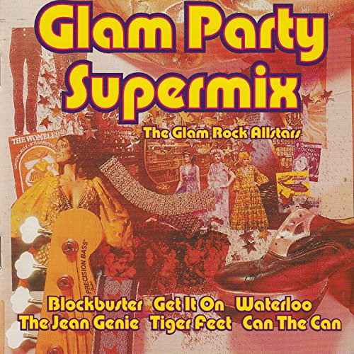 Glam Party Supermix the Glam R...