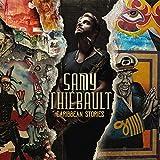 Caribbean stories / Samy Thiébault, saxophone ténor, flûte alto | Thiébault, Samy