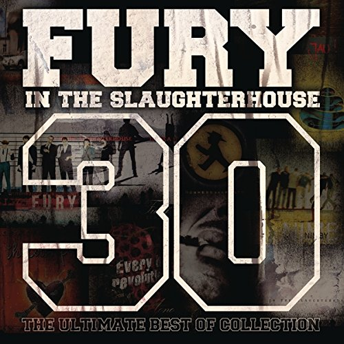 fury in the slaughterhouse cd 2017 30 - The Ultimate Best of Collection (3CD)