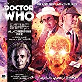All Consuming Fire (Doctor Who - Novel Adaptations)