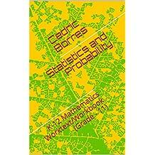 Statistics and Probability: K-12 Mathematics Worktext/Workbook (Grade - 11) (English Edition)