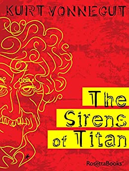The Sirens of Titan (English Edition) par [Vonnegut, Kurt]