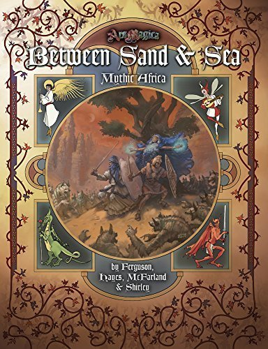 Ars Magica: Between Sand & Sea - Mythic Africa by Timothy Ferguson (2014-12-22)