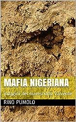MAFIA NIGERIANA: Indagini del maresciallo Valverde