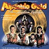 Songtexte von Alpentrio Tirol - Alpentrio Gold: Ihre größten Erfolge