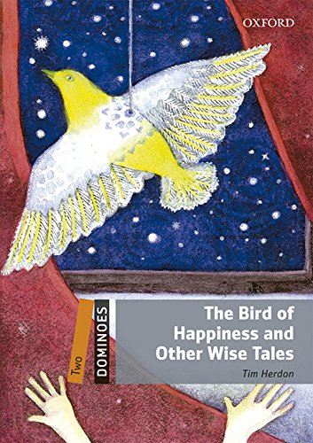Dominoes 2. The Bird of Happiness and Other Wise Tales MP3 Pack