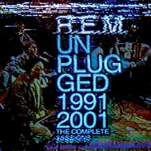 R.E.M. Unplugged: The Complete 1991 and 2001 Sessions