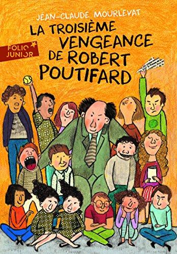 La Troisime Vengeance de Robert Poutifard
