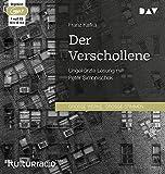 Der Verschollene: Ungekürzte Lesung mit Peter Simonischek (1 mp3-CD)