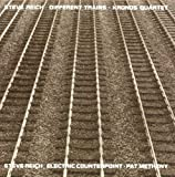 Different Trains / Electric Counterpoint
