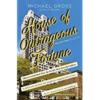 House of Outrageous Fortune: Fifteen Central Park