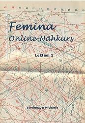 Onlinenähkurs (Femina Nähkurs 1)