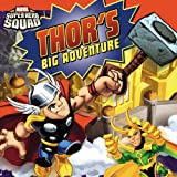 Super Hero Squad: Thor's Big Adventure (Marvel Super Hero Squad 8x8)