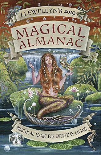 Llewellyn's 2019 Magical Almanac: Practical Magic for Everyday Living (English Edition)