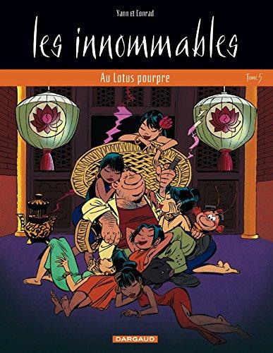 Les Innommables, tome 5 : Au Lotus pourpre