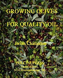 Growing olives for quality oil (English Edition) par [Chatterton, Brian]