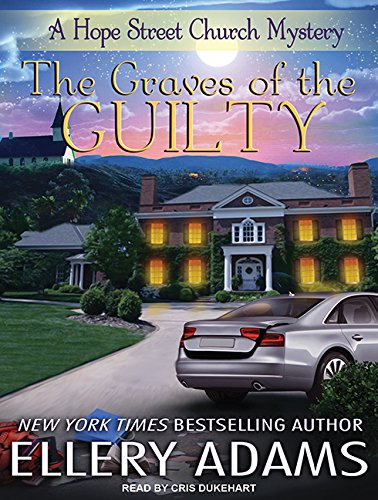 The Graves of the Guilty (Hope Street Church Mysteries, Band 3)