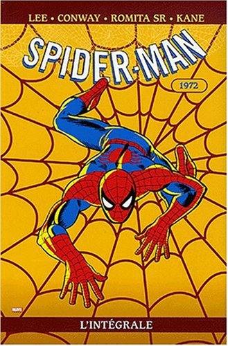 Spider-Man l'Intégrale : 1972 par Stan Lee