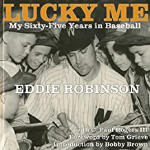 Lucky Me: My Sixty-Five Years in Baseball