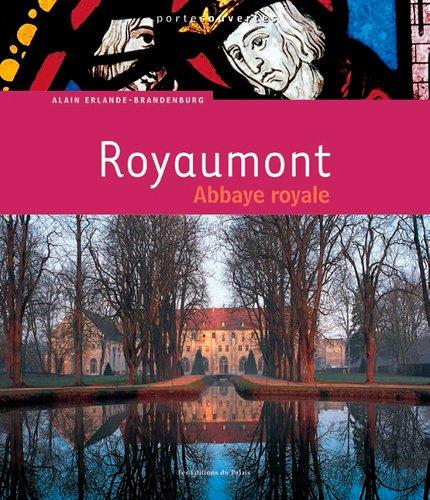 Royaumont, Abbaye Royale